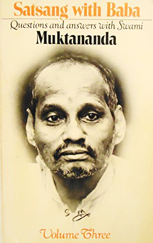 9780914602385: Satsang with Baba: Questions and Answers between Swami Muktananda and his Devotees, Vol. 3