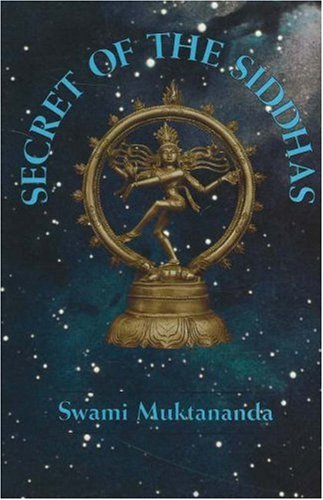 9780914602521: Secret of the Siddhas