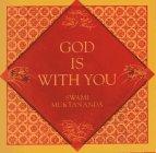 God Is With You (Aphorisms by Swami Muktananda): Muktananda, Swami