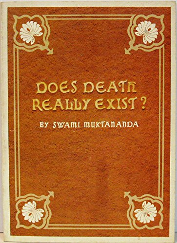 9780914602699: Does Death Really Exist? by Muktananda, Swami
