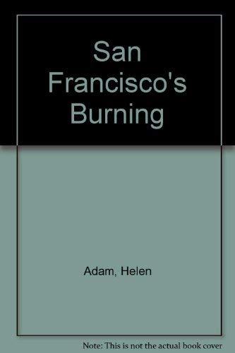 9780914610434: San Francisco's Burning