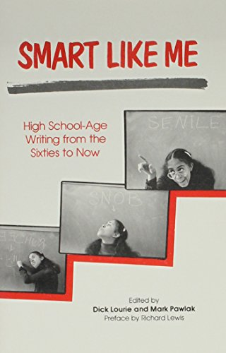 9780914610588: Smart Like Me: High School Age Writing Form the Sixties To Now