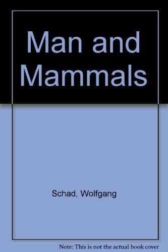 9780914614104: Man and Mammals