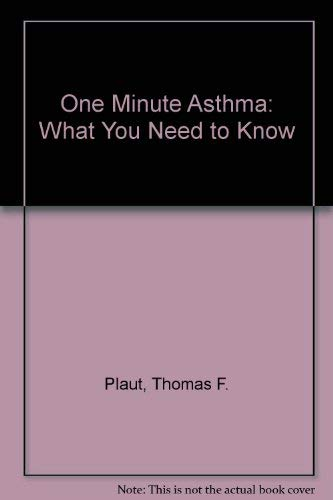 9780914625247: One Minute Asthma: What You Need to Know