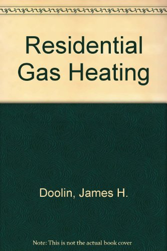 Residential Gas Heating (091462606X) by Doolin, James H.