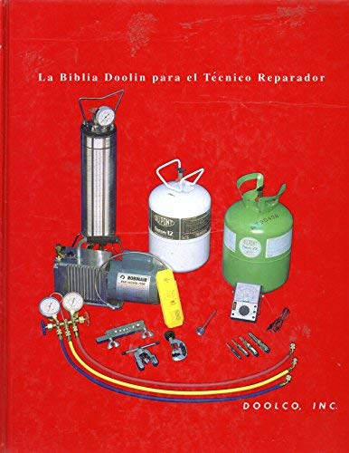 La Biblia Doolin para el Tecnico Reparador (0914626124) by James H. Doolin; Bob Dixon