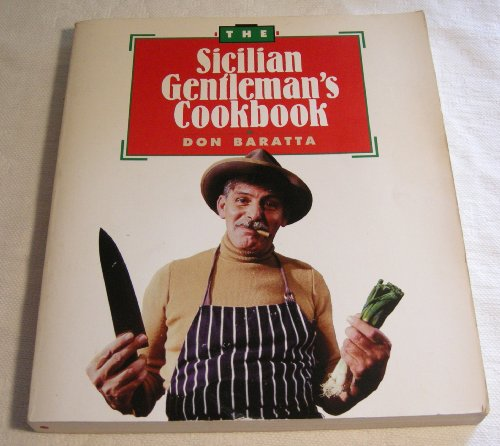 9780914629061: The Sicilian Gentleman's Cookbook