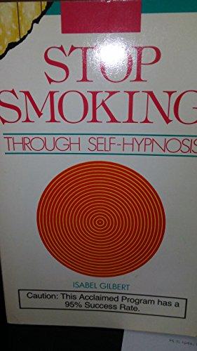 9780914629368: Stop Smoking through Self-Hypnosis