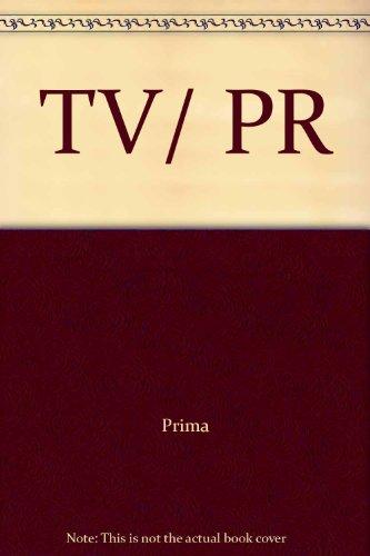 TV/ PR: Prima
