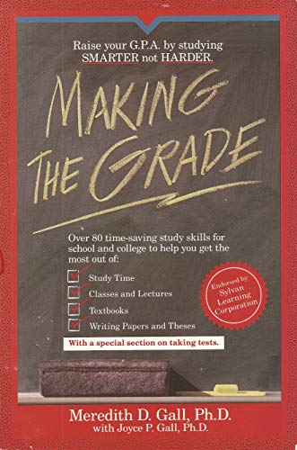 Making the Grade: Gall, Meredith D.; Gall, Joyce P.