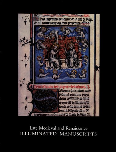 Late Medieval and Renaissance Illuminated Manuscripts: 1350-1522, In the Houghton Library