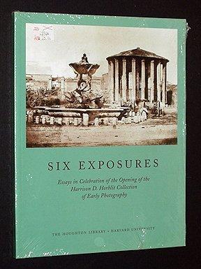 Six Exposures Essays in Celebration of the: Kraus, Hans P.