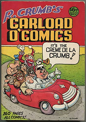 9780914646105: R. Crumb's carload o' comics: An anthology of choice strips and stories, 1968 to 1976--and including a brand-new 14-page story!!