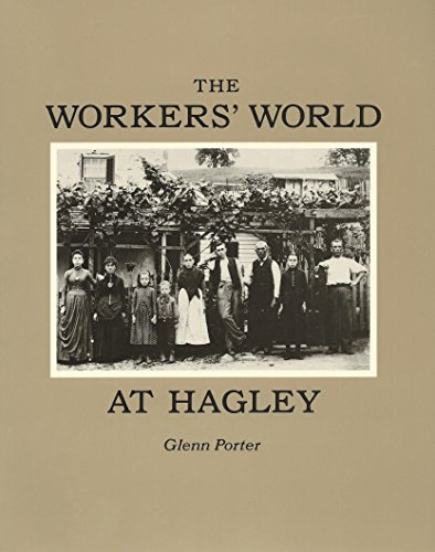 9780914650300: The workers' world at Hagley