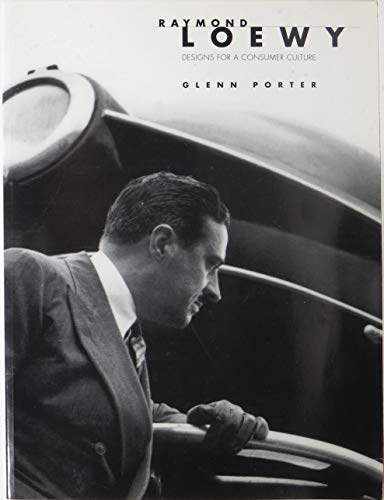 9780914650348: Raymond Loewy: Designs for a Consumer Culture