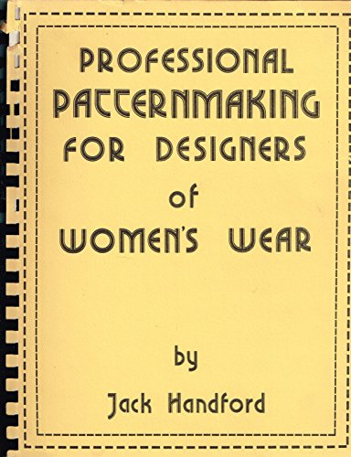 9780914658016: Professional patternmaking for designers of women's wear