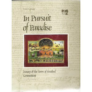 In Pursuit of Paradise: History of the Town of Stratford, Connecticut: Knapp, Lewis G.