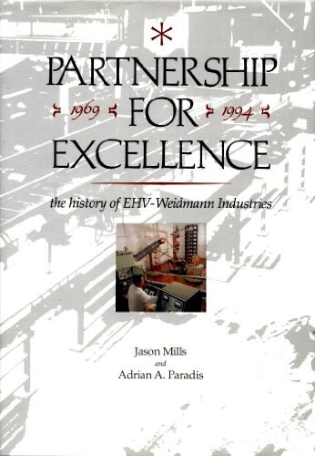 Partnership for Excellence: The History of EHV-Weidmann: Jason Mills, Adrian