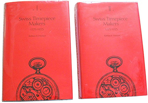 9780914659792: Swiss Timepiece Makers, 1775-1975