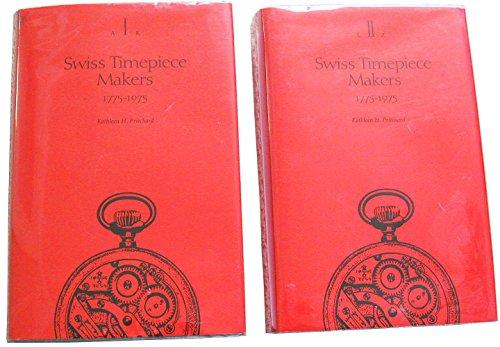 9780914659792: Swiss Timepiece Makers, 1775-1975