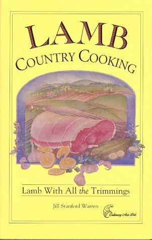 9780914667162: Lamb Country Cooking: Lamb With All the Trimmings