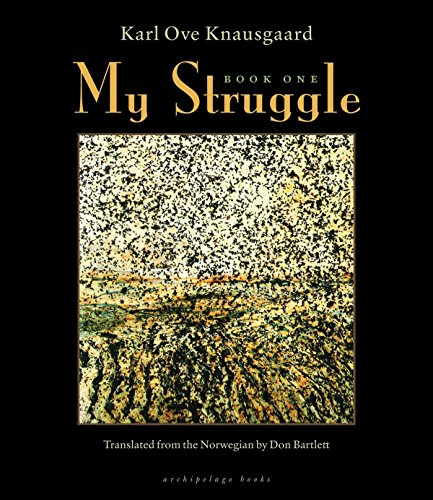 My Struggle: Book One (A Death in the Family) (Signed First Edition): Karl Ove Knausgaard