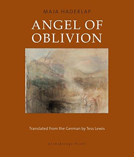 Angel of Oblivion: Haderlap, Maja; Lewis, Tess [Translator]