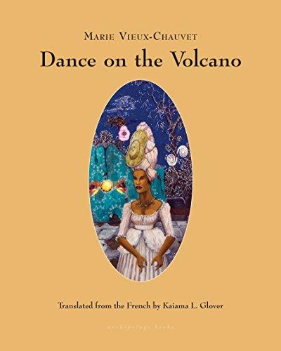 Dance on the Volcano: Marie Vieux Chauvet,