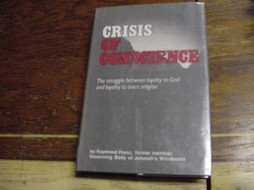 9780914675006: CRISIS OF CONSCIENCE