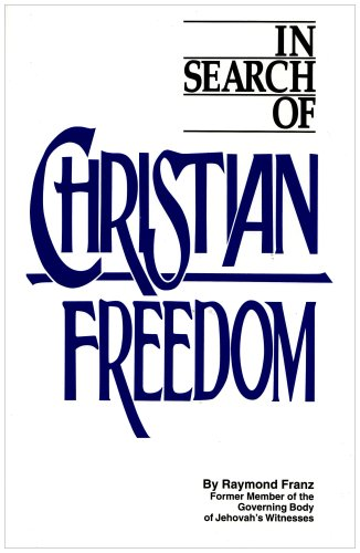 In Search of Christian Freedom: Franz, Raymond