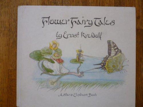 Flower Fairy Tales: Ernst Kreidolf