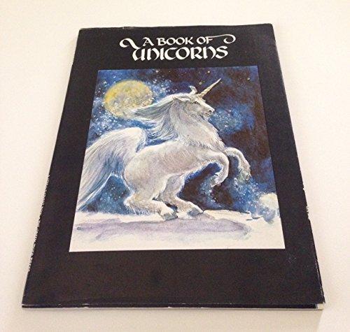 A Book of Unicorns: Poltarnees, Welleran (Compiler)