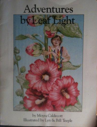 9780914676201: Adventures by Leaf Light