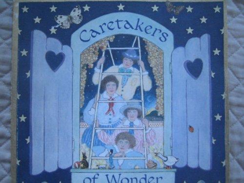 Caretakers of Wonder (A Star & Elephant Book): Edens, Cooper