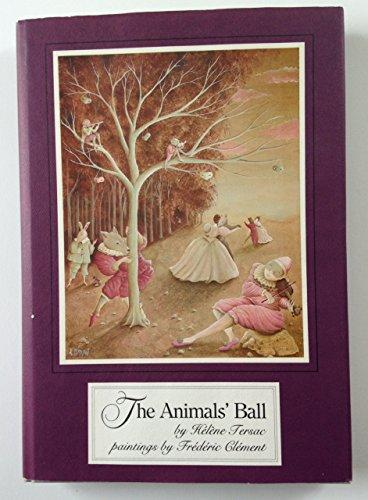 The Animals' Ball: Tersac, Helene