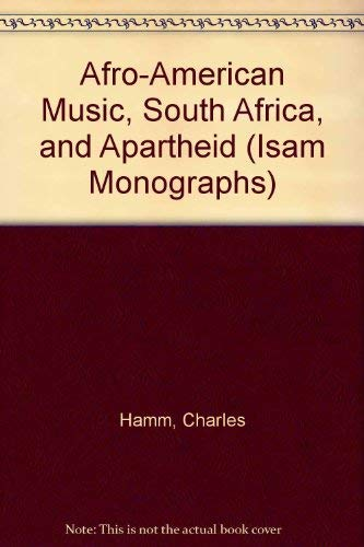 9780914678311: Afro-American Music, South Africa, and Apartheid (ISAM MONOGRAPHS)