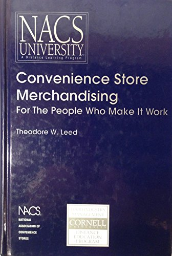 Convenience Store Merchandising: For the People Who Make It Work: Leed, Theodore W.