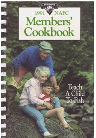 9780914697312: 1991 NAFC Members Cookbook (North American Fishing Club)