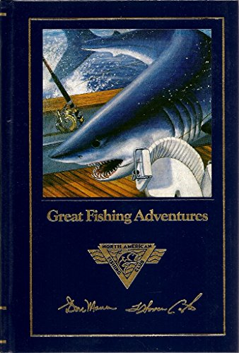 9780914697350: Great fishing adventures (Complete angler's library)