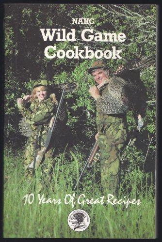 9780914697367: 1992 NAHC Wild Game Cookbook (North American Hunting Club)