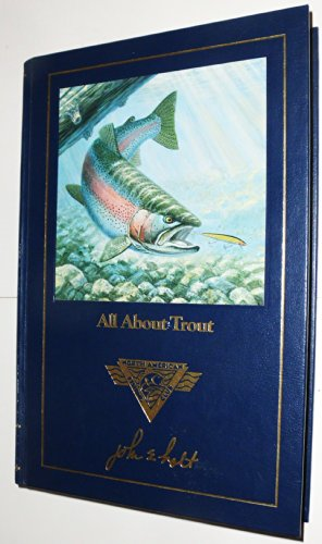 9780914697381: All about trout (Complete angler's library)