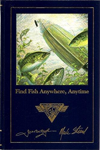 Find Fish Anywhere, Anytime: Mark Strand; Bates,