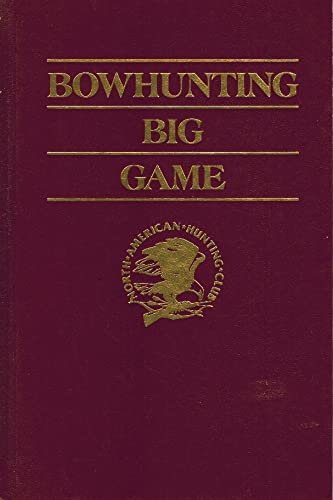 9780914697534: Bowhunting big game (Hunter's information series)