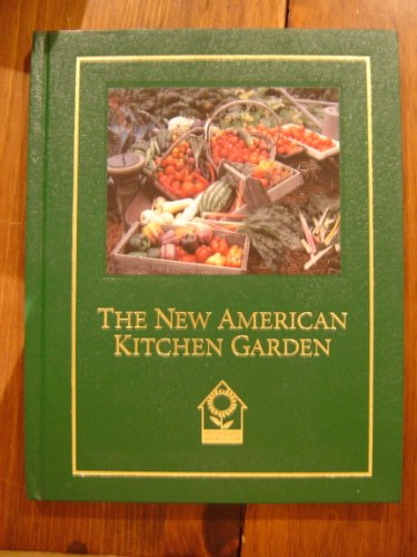 The New American Kitchen Garden (0914697757) by Ogden, Shepherd