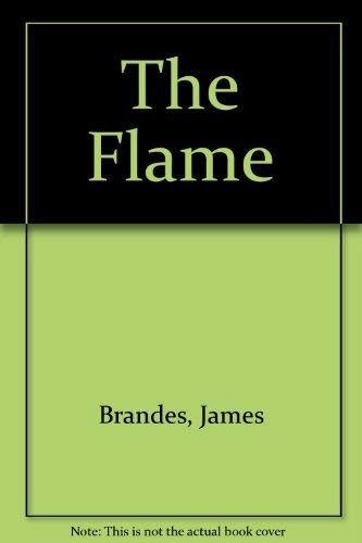 The Flame: Brandes, James