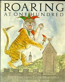 9780914703006: Roaring At One Hundred (The Princeton Tiger Magazine Centennial Album)