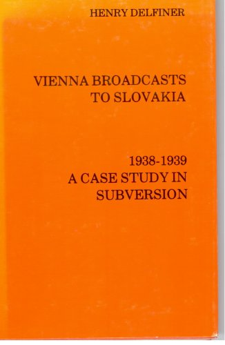 9780914710004: Vienna Broadcasts to Slovakia (East European Monographs)