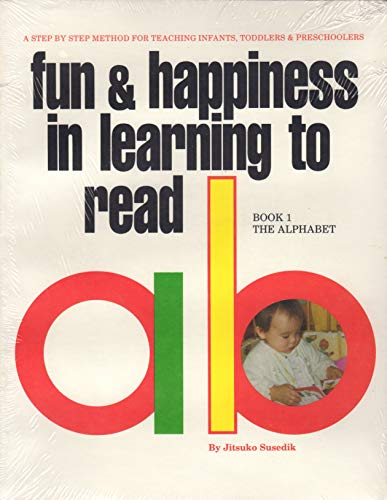 9780914717003: Fun and Happiness in Learning to Read, Book 1: The Alphabet
