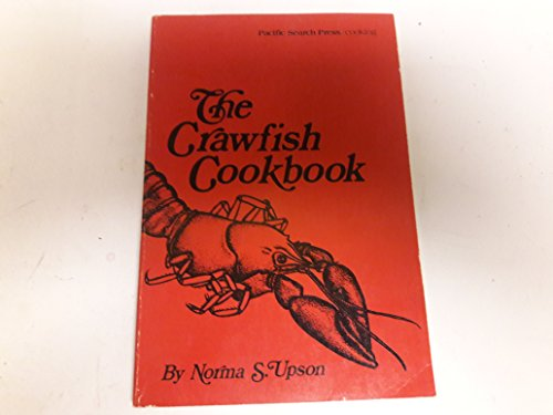 9780914718215: The Crawfish Cookbook
