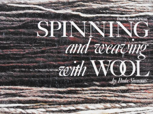 Spinning and Weaving with Wool: Simmons, Paula